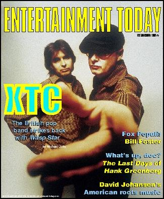 Entertainment Today: XTC