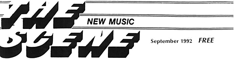 The New Music Scene - September 1992