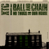 front cover of the Canadian #\#i#/#Ball and Chain#\#/i#/# 10-inch single (on green vinyl)
