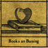 """Books Are Burning"" vignette from #\#i#/#Nonsvch#\#/i#/#"