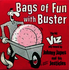 Johnny Japes and His Jesticles: #\#i#/#Bags of Fun with Buster#\#/i#/# 7""